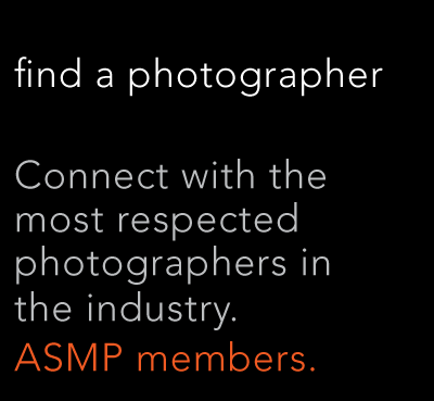 Connect with the most respected photographers in the industry, ASMP members.
